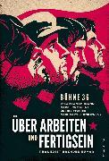Cover-Bild zu Über Arbeiten und Fertigsein (eBook) von Fischer, Julius