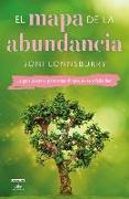 Cover-Bild zu El mapa de la abundancia / The Map to Abundance: The No Exceptions Guide to Money, Success, and Bliss von Lonnsburry, Boni