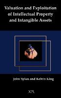 Cover-Bild zu Valuation and Exploitation of Intellectual Property and Intangible Assets von Sykes, John