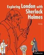 Cover-Bild zu Exploring London with Sherlock Holmes von Sykes, John