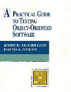 Cover-Bild zu Practical Guide to Testing Object-Oriented Software, A von McGregor, John D.