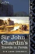 Cover-Bild zu Sir John Chardin's Travels in Persia von Chardin, John