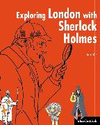 Cover-Bild zu Exploring London with Sherlock Holmes (eBook) von Sykes, John