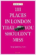 Cover-Bild zu 111 Places in London, that you shouldn't miss (eBook) von Sykes, John