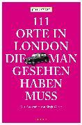 Cover-Bild zu 111 Orte in London, die man gesehen haben muss (eBook) von Sykes, John