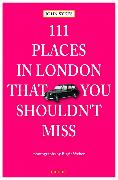 Cover-Bild zu 111 Places in London, that you shouldn't miss von Sykes, John