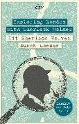 Cover-Bild zu Exploring London with Sherlock Holmes Mit Sherlock Holmes durch London von Sykes, John