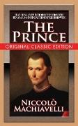 Cover-Bild zu The Prince (Original Classic Edition) (eBook) von Machiavelli, Niccolò