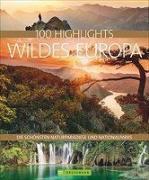 Cover-Bild zu 100 Highlights Wildes Europa von Lammert, Andrea