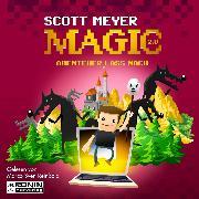 Cover-Bild zu Abenteuer lass nach - Magic 2.0, (ungekürzt) (Audio Download) von Meyer, Scott