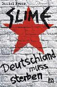 Cover-Bild zu Slime (eBook) von Ryser, Daniel