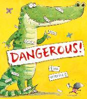 Cover-Bild zu Dangerous! (eBook) von Warnes, Tim (Illustr.)