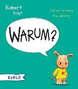 Cover-Bild zu Robert fragt Warum? von Corderoy, Tracey