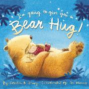 Cover-Bild zu I'm Going to Give You a Bear Hug! von Cooney, Caroline B.