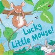 Cover-Bild zu Lucky Little Mouse von Benjamin, A. H.