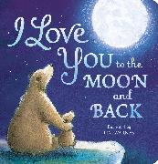 Cover-Bild zu I Love You To The Moon And Back von Little Tiger Press