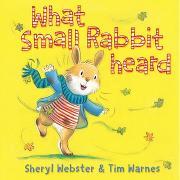 Cover-Bild zu What Small Rabbit Heard von Webster, Sheryl