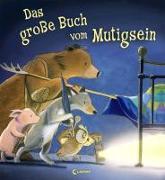Cover-Bild zu Das große Buch vom Mutigsein von Chapman, Jane (Illustr.)