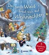 Cover-Bild zu Der ganze Wald freut sich auf Weihnachten von Chapman, Jane (Illustr.)