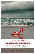 Cover-Bild zu Grado nell'ombra von Nagele, Andrea, Dr.
