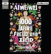 Cover-Bild zu Ai Weiwei: 1000 Jahre Freud und Leid
