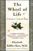 Cover-Bild zu The Wheel of Life (eBook) von Kübler-Ross, Elisabeth