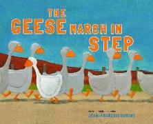 Cover-Bild zu The Geese March in Step von Dumont, Jean-Francois