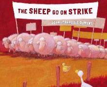 Cover-Bild zu The Sheep Go on Strike von Dumont, Jean-Francois