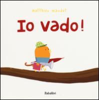 Cover-Bild zu Io vado! von Maudet, Matthieu