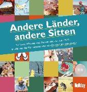 Cover-Bild zu HOLIDAY Reisebuch: Andere Länder, andere Sitten von Baxmann, Matthias (Hrsg.)