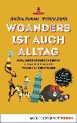 Cover-Bild zu Woanders ist auch Alltag (eBook) von Baxmann, Matthias