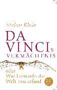 Cover-Bild zu Da Vincis Vermächtnis oder Wie Leonardo die Welt neu erfand von Klein, Stefan