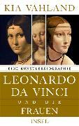Cover-Bild zu Leonardo da Vinci und die Frauen von Vahland, Kia