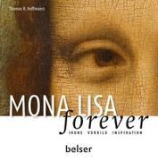 Cover-Bild zu Mona Lisa forever von Hoffmann, Thomas R.