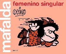 Cover-Bild zu Mafalda: femenino singular / Mafalda: Feminine Singular von Quino