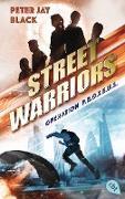 Cover-Bild zu Street Warriors - Operation P.R.O.T.E.U.S (eBook) von Black, Peter Jay
