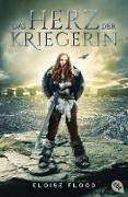 Cover-Bild zu Das Herz der Kriegerin (eBook) von Flood, Eloise