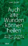 Cover-Bild zu Auch alte Wunden können heilen (eBook) von Charf, Dami