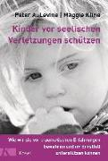 Cover-Bild zu Kinder vor seelischen Verletzungen schützen von Levine, Peter A.