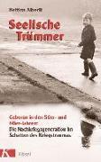 Cover-Bild zu Seelische Trümmer von Alberti, Bettina