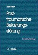 Cover-Bild zu Bd. 08: Posttraumatische Belastungsstörung - Fortschritte der Psychotherapie von Ehlers, Anke