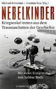 Cover-Bild zu Nebelkinder von Schneider, Michael (Hrsg.)