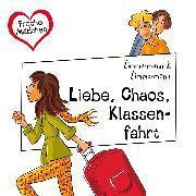 Cover-Bild zu Liebe, Chaos, Klassenfahrt (Audio Download) von Zimmermann, Irene