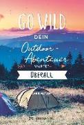 Cover-Bild zu Go wild von Naylor, Chris
