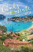 Cover-Bild zu Glücksmomente Mallorca von Bohse, Ina