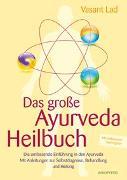 Cover-Bild zu Das große Ayurveda-Heilbuch von Lad, Vasant