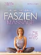 Cover-Bild zu Vital und gesund durch Faszien-Massage von Arend, Stefanie