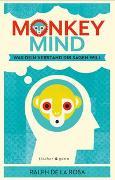 Cover-Bild zu Monkey Mind von De La Rosa, Ralph