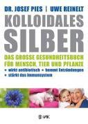 Cover-Bild zu Kolloidales Silber von Pies, Josef