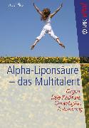 Cover-Bild zu Alpha-Liponsäure - das Multitalent (eBook) von Pies, Josef